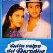 Tutta colpa del paradiso 1985